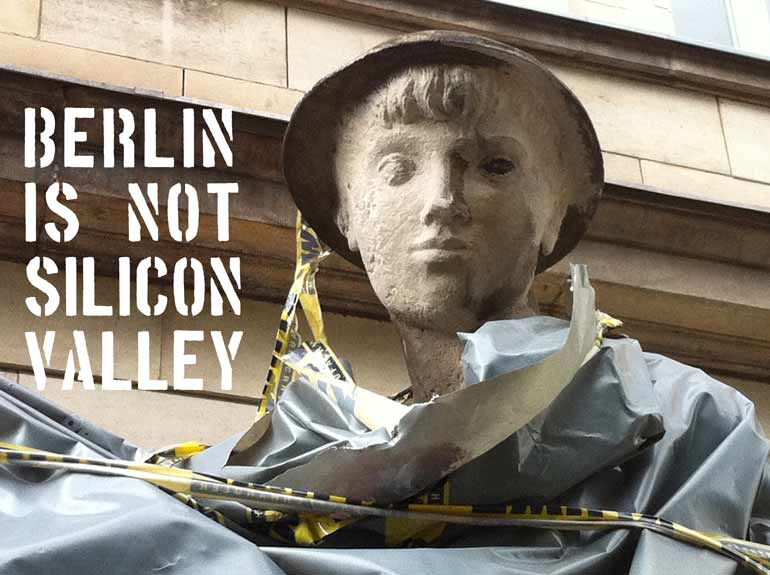 Berlin is not Silicon Valley